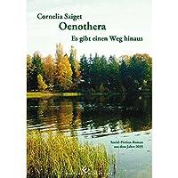 Oenothera - Es gibt einen Weg hinaus