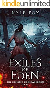 Exiles of Eden:: The Demonic Dodecahedron (English Edition)