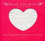 WHITE LOVE BOOK 恋する日記