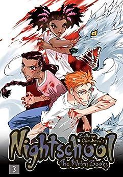 Nightschool Vol. 3: The Weirn Books by [Chmakova, Svetlana]