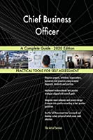 Chief Business Officer A Complete Guide - 2020 Edition