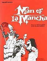 Man of LA Mancha Vocal Score