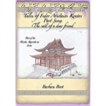 Tales of Fedor Aristaios Kontos Part Seven The call of a dear friend: Part of the Kizoku Tenjoteki na Series (Part of the Tales of Fedor Aristaios Kontos Book 7)