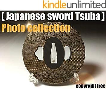 [Japanese sword Tsuba photo collection] My Tsuba collection copyright free (English Edition)