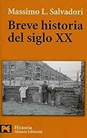 Breve Historia Del Siglo XX / Brief History of XX Century (Historia / History)
