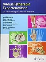 manuelletherapie Expertenwissen: Die besten Schwerpunkt-Artikel 2012 - 2016