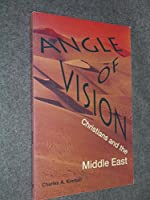 Angle of Vision: Christians and the Middle East