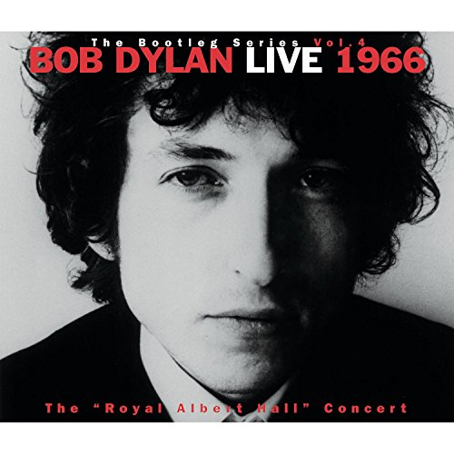"The Bootleg Series, Vol. 4: Bob Dylan Live, 1966: The ""Royal Albert Hall Concert"""