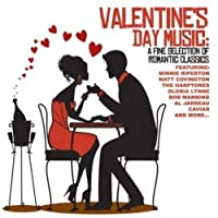 Valentine's Day Music: a Fine Selection of Romanti
