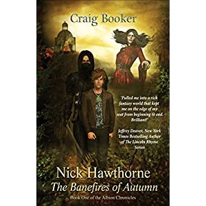 Nick Hawthorne: The Banefires of Autumn (Albion Chronicles)