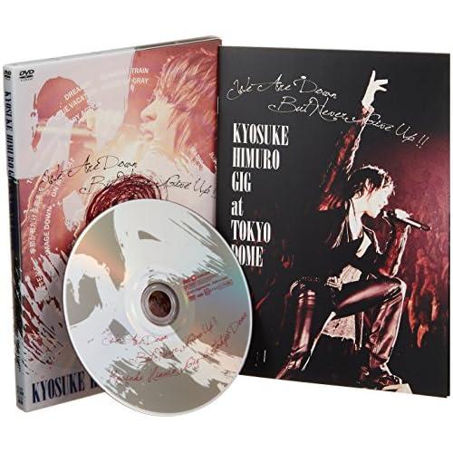 """東日本大震災復興支援チャリティライブ KYOSUKE HIMURO GIG at TOKYO DOME """"We Are Down But Never Give Up!!"""" [DVD]"""