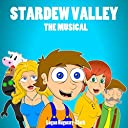 Stardew Valley the Musical