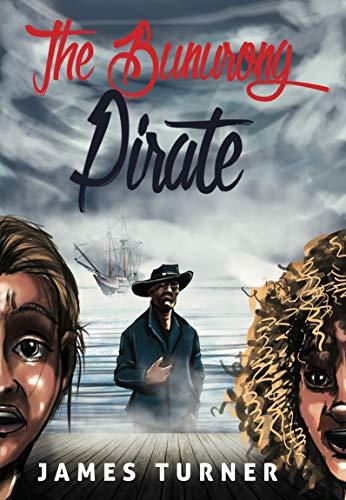The Bunurong Pirate eBook: James Turner: Amazon com au
