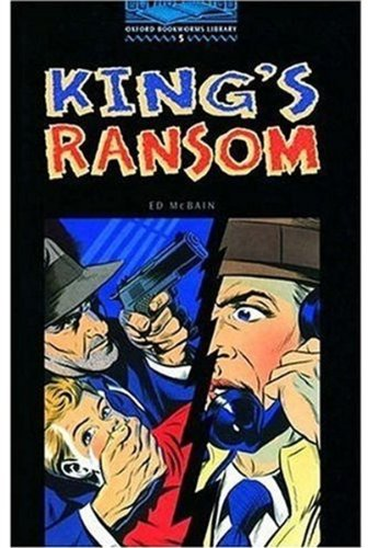 The King's Ransom: 1800 Headwords (Oxford Bookworms ELT)の詳細を見る