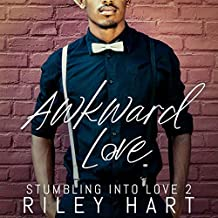 Awkward Love: Stumbling into Love, Book 2