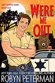 Were Me Out: Shift Happens Book Four by [Peterman, Robyn]