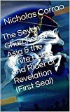 The Seven Churches of Asia & the White Horse and Rider of Revelation (First Seal) (English Edition)