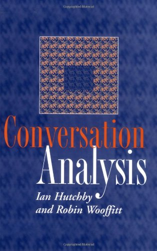 Download Conversation Analysis: Principles, Practices and Applications 074561549X