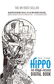 Hippo - The Human-Focused Digital Book by [Trainor, Pete]
