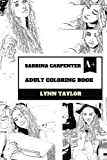 Sabrina Carpenter Adult Coloring Book: Disney Protege and Talented Musical Artist, Cute Actress and Hollywood Child Inspired Adult Coloring Book