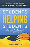 Students Helping Students: A Guide for Peer Educators on College Campuses (The Jossey-bass Higher and Adult Education Series)