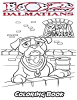 102 Dalmatians Coloring Book: Coloring Book for Kids and Adults, Activity Book with Fun, Easy, and Relaxing Coloring Pages