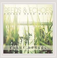 Reeds & Echoes