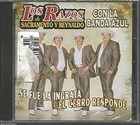Se Fue La Ingrata by Los Razos de Sacramento y Reynaldo