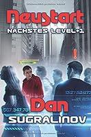 Neustart (Naechstes Level +1): LitRPG-Series
