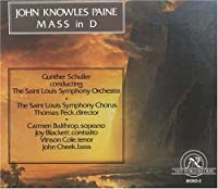 John Knowles Paine: Mass in D by Carmen Balthrop (1992-12-08)
