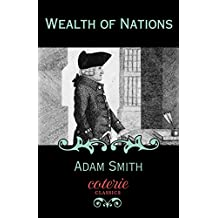 Wealth of Nations (Coterie Classics)