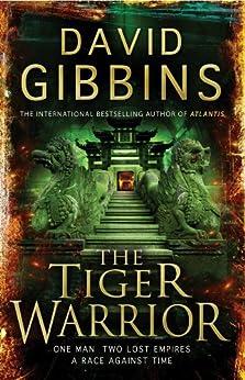 The Tiger Warrior (Jack Howard Series Book 4) by [Gibbins, David]