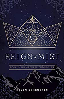 Reign of Mist: Book II: The Oremere Chronicles by [Scheuerer, Helen]