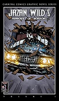 FUNHOUSE OF HORRORS: Graphic Novel by [Wild, Jazan]