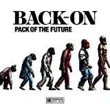 PACK OF THE FUTURE♪BACK-ONのジャケット