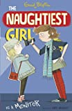 The Naughtiest Girl: Naughtiest Girl Is A Monitor: Book 3 (English Edition)