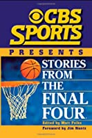 CBS Sports Presents: Stories from the Final Four
