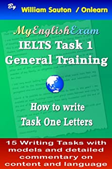 [Sauton, William]のIELTS Task 1 General: How to Write Task One Letters (English Edition)