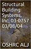Structural Building Systems, Inc; 03-0757 03/08/04 (English Edition)
