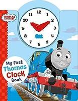 Thomas & Friends: My First Thomas Clock Book (My First Thomas Books)