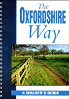 The Oxfordshire Way: A Walker's Guide (Travel & Guides)