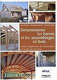 Dimensionner les barres et les assemblages en bois