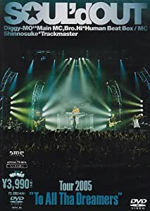 "Tour 2005 ""To All Tha Dreamers"" [DVD]"