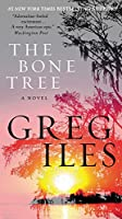 The Bone Tree: A Novel (Penn Cage)