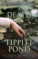 A Death at Tippitt Pond (Sweet Iron Mystery)