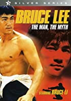 Bruce Lee: The Man & The Myth [DVD] [Import]