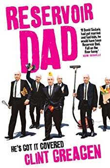 Reservoir Dad by [Greagen, Clint]