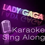 Amazon.co.jpYou and I [Karaoke With Backing Vocal Version] (In the style of Lady Gaga)