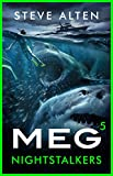 MEG: Nightstalkers (Megalodon Book 5) (English Edition)