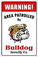 Bulldog 金属板ブリキ看板警告サイン注意サイン表示パネル情報サイン金属安全サイン